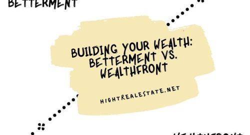 Building Your Wealth Betterment vs. Wealthfront