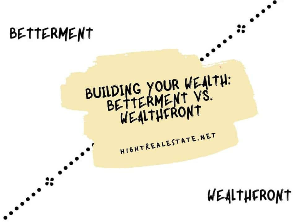 Building Your Wealth Betterment vs. Wealthfront