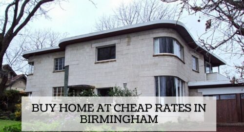 Buy Home at Cheap Rates in Birmingham