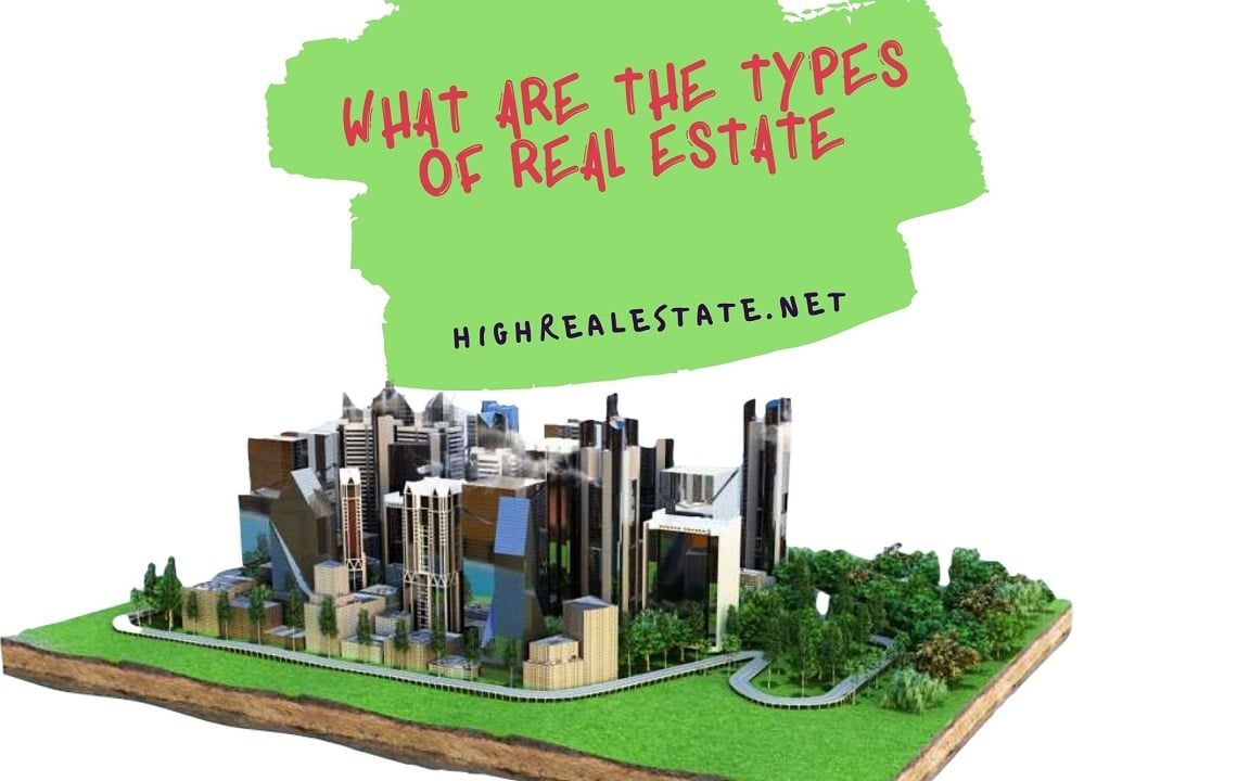 What Are the Types of Real Estate
