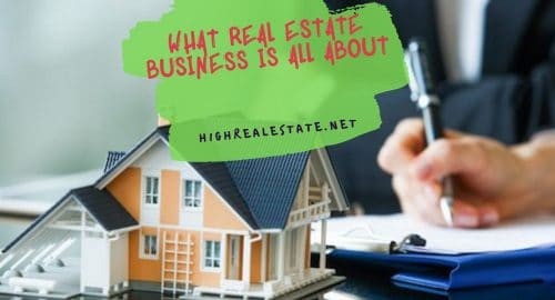 What Real Estate Business is All About