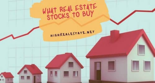 What Real Estate Stocks to Buy