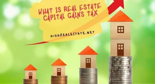 What is Real Estate Capital Gains Tax